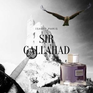 © Isabey Paris Sir Gallahad - ein Statement-Parfüm für mutige Abenteurer