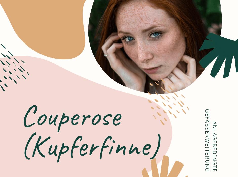 Couperose (Kupferfinne)