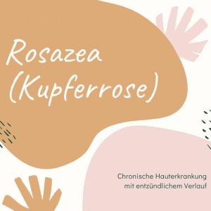Rosazea oder Kupferrose
