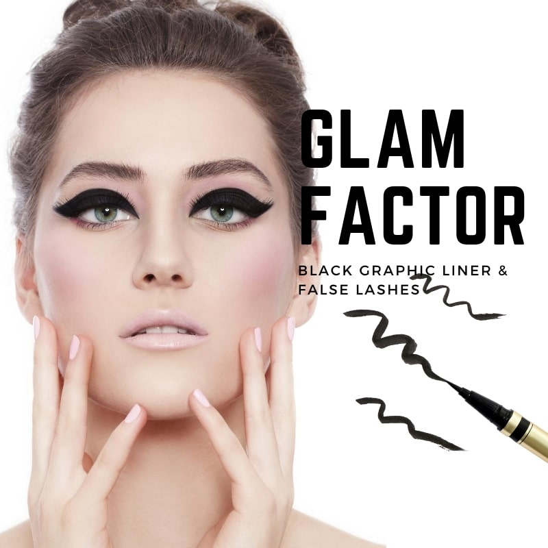 Glam Factor Graphic Eyeliner, False Lashes und Naked Lips