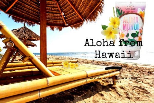 © AVON Hawaii Beauty Body Collection Aloha Monoi & Hula Hula Hibiscus