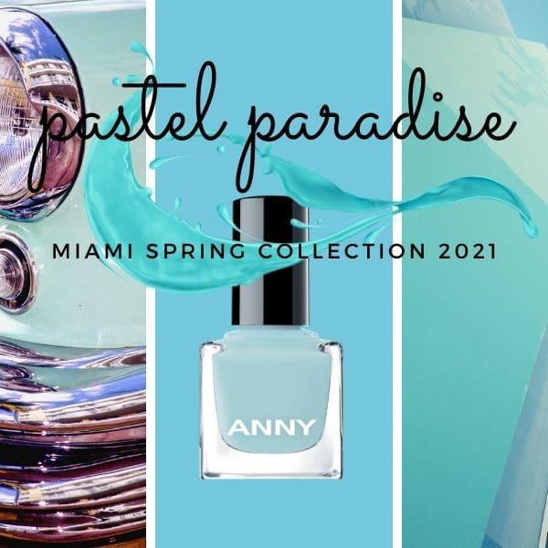 © ANNY Pastel Paradise Frühlingskollektion mit pastellzartem Miami-Flair