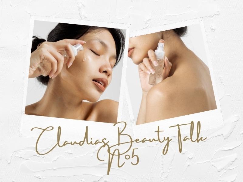 Claudias Beauty-Talk N°5